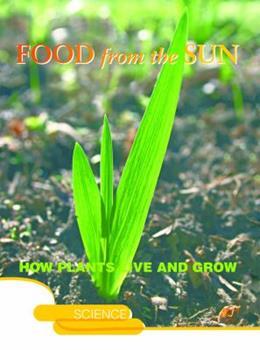 Alimentos producidos por el sol: Food From the Sun 1600446000 Book Cover