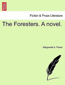 Paperback The Foresters a Novel Book