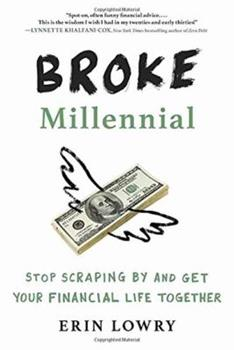 Paperback Broke Millennial: Stop Scraping by and Get Your Financial Life Together Book