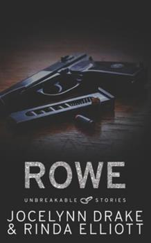 Unbreakable Stories: Rowe 1547150327 Book Cover