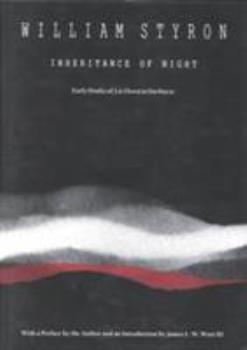 Inheritance of Night: Early Drafts of Lie Down in Darkness (Lettered, Signed, Boxed Limited Edition) 0822313103 Book Cover