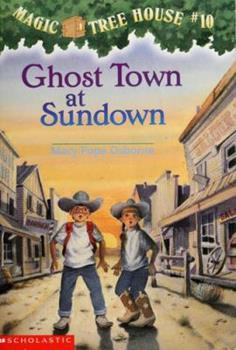 Paperback Ghost Town at Sundown (Magic Tree House, No. 10) Book
