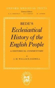 Paperback Bede's Ecclesiastical History of the English People: A Historical Commentary Book