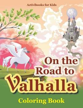 Paperback On the Road to Valhalla Coloring Book