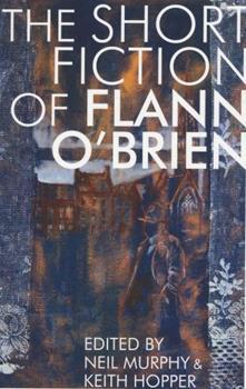 Short Fiction of Flann O'Brien (Irish Literature) 156478889X Book Cover