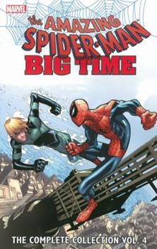 Amazing Spider-Man: Big Time: The Complete Collection, Vol. 4 - Book  of the Alpha: Big Time