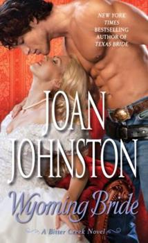 Wyoming Bride - Book #2 of the Mail-Order Brides