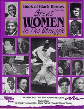 Book of Black Heroes: Great Women in the Struggle (Book of Black Heroes) (Book of Black Heroes) 0940975262 Book Cover