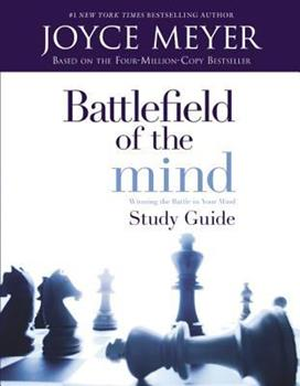 Battlefield of the Mind: Winning the Battle in Your Mind--Study Guide book cover