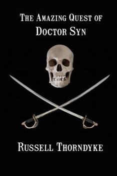 The Amazing Quest of Doctor Syn 1617209775 Book Cover