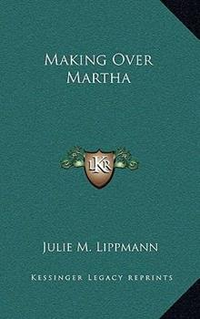 Hardcover Making over Marth Book