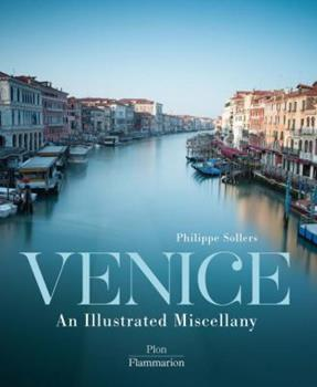 Venice: An Illustrated Miscellany 2080202138 Book Cover
