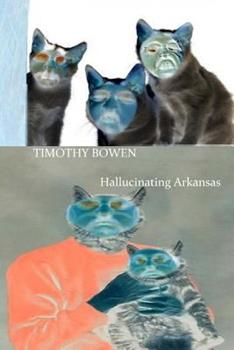 Paperback Hallucinating Arkansas Book