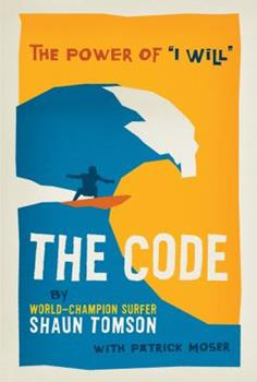"""Hardcover The Code: The of Power of """"i Will"""" Book"""