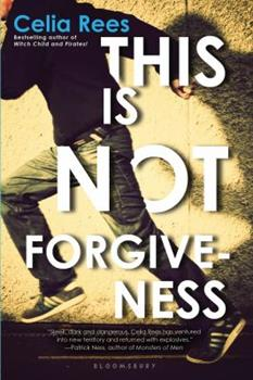 This Is Not Forgiveness 1599907763 Book Cover