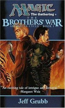 The Brothers' War - Book #13 of the Magic: The Gathering