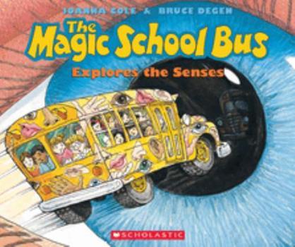 Paperback The Magic School Bus Explores the Senses Book