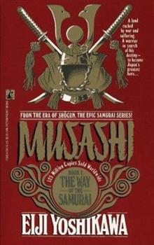 Musashi: Way of the Samurai - Book #1 of the Musashi