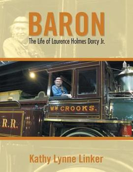 Paperback Baron: The Life of Laurence Holmes Dorcy Jr. Book