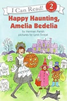 Happy Haunting, Amelia Bedelia (I Can Read Book 2) - Book #20 of the Amelia Bedelia