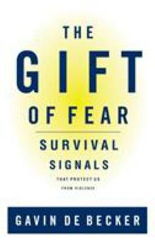 Hardcover The Gift of Fear : Survival Signals That Protect Us from Violence Book