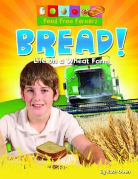 Paperback Bread!: Life on a Wheat Farm Book