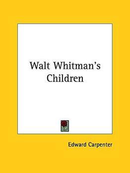 Hardcover Walt Whitman's Children Book