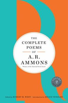 The Complete Poems of A. R. Ammons: Volume 2 1978-2005 0393254895 Book Cover