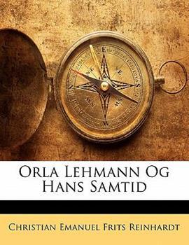 Paperback Orla Lehmann Og Hans Samtid Book
