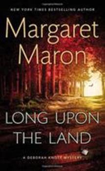 Long Upon the Land 1455545317 Book Cover