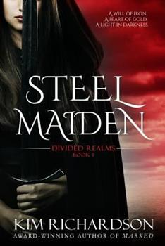 Steel Maiden - Book #1 of the Divided Realms