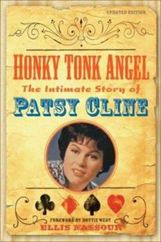 Paperback Honky Tonk Angel: The Intimate Story of Patsy Cline Book