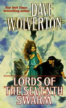 Lords of the Seventh Swarm - Book #3 of the Golden Queen