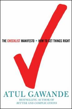 The Checklist Manifesto: How to Get Things Right book cover