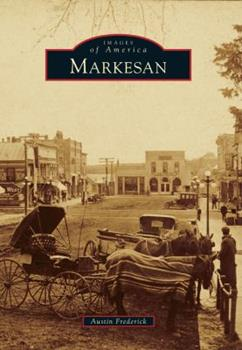 Markesan - Book  of the Images of America: Wisconsin