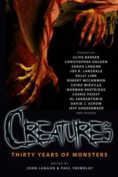 Creatures: Thirty Years of Monsters 1607012847 Book Cover