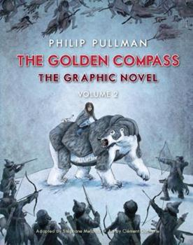 The Golden Compass Graphic Novel, Volume 2 0553535137 Book Cover