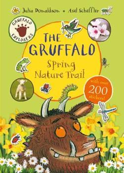 Gruffalo Explorers: The Gruffalo Spring Nature Trail - Book  of the Gruffalo