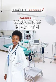 Careers in Women's Health 1538381583 Book Cover