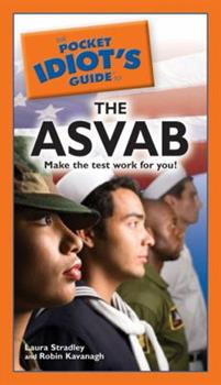 The Pocket Idiot's Guide to the ASVAB - Book  of the Pocket Idiot's Guide