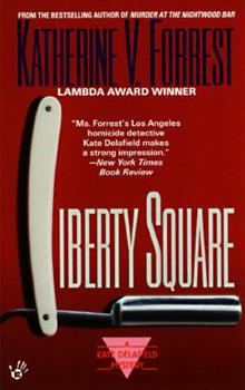 Liberty Square - Book #5 of the Kate Delafield
