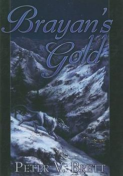Brayan's Gold - Book #1.5 of the Demon Cycle