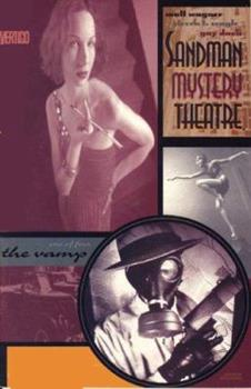 Sandman Mystery Theatre: The Vamp (Book 3) - Book #3 of the Sandman Mystery Theatre