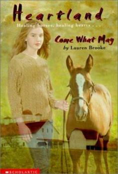 Come What May - Book #5 of the Heartland