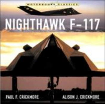 Paperback Nighthawk F-117 Stealth Fighter (Motorbooks Classics) Book