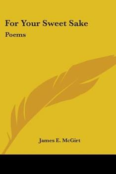 Paperback For Your Sweet Sake : Poems Book