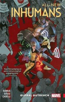 All-New Inhumans, Volume 1: Global Outreach - Book #22 of the Inhumans in Chronological Order