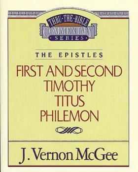 1 & 2 Timothy / Titus / Philemon - Book #50 of the Thru the Bible