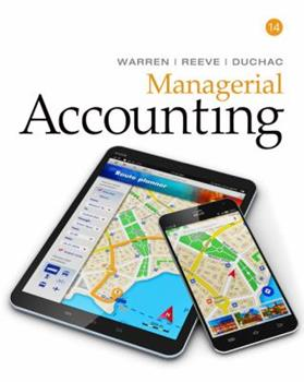 Managerial Accounting [with LMS CengageNOW v2.0 1-Term Access Code] 0538853425 Book Cover