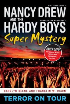 Terror on Tour - Book #1 of the Nancy Drew: Girl Detective and the Hardy Boys: Undercover Brothers Super Mystery
